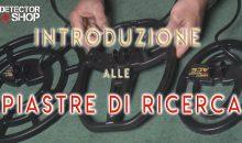 INTRODUZIONE ALLE PIASTRE DI RICERCA GARRETT