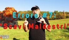 """7+1 ERRORI NEL METAL DETECTING: ERRORE #7 – """"Scavi Maldestri…"""""""