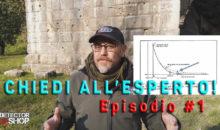 """""""CHIEDI ALL'ESPERTO!"""" – Episodio #1"""