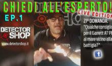 """""""CHIEDI ALL'ESPERTO! – LIVE EDITION"""" Ep.1"""