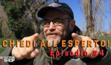 """""""CHIEDI ALL'ESPERTO!"""" – EPISODIO #4"""