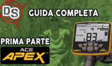 GUIDA COMPLETA AL GARRETT ACE APEX