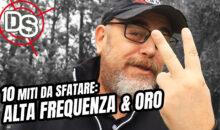 """I 10 MITI DA SFATARE DEL METAL DETECTING: EP.2 – """"ALTA FREQUENZA E ORO"""""""