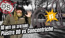 """I 10 MITI DA SFATARE DEL METAL DETECTING: Ep 5. – """"PIASTRE DD VS CONCENTRICHE"""""""